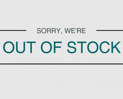 Sorry - We're Out of Stock